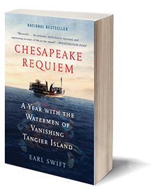 Chesapeake Requiem: A Year with the Watermen of Vanishing Tangier Island Cover