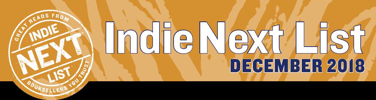 December 2018 Indie Next List Header Image