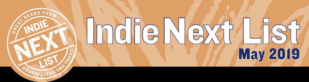 May 2019 Indie Next List Header Image